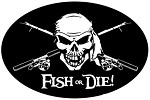Fish or Die Fishing Decal - 6